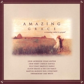 Amazing Grace, A Country Salute To Gospel (Various Artists)