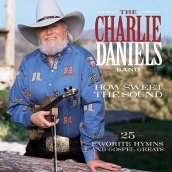 Charlie Daniels Band - How Sweet The Sound