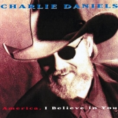 Charlie Daniels Band - America I Believe In You