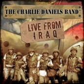 Charlie Daniels Band - Live From Iraq