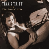 Travis Tritt - The Lovin' Side