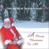 Charlie Daniels Band - A Merry Christmas To All