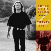 Travis Tritt - Super Hits Series