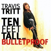 Travis Tritt - Ten Feet Tall