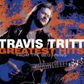Travis Tritt Greatest Hits From The Beginning